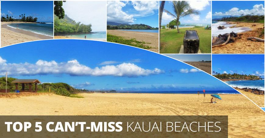 Top 5 Can't Miss Kauai Beaches